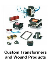 Custom Transformers and Wound Products